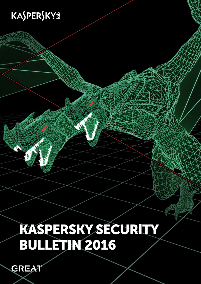 KASPERSKY SECURITY BULLETIN 2016